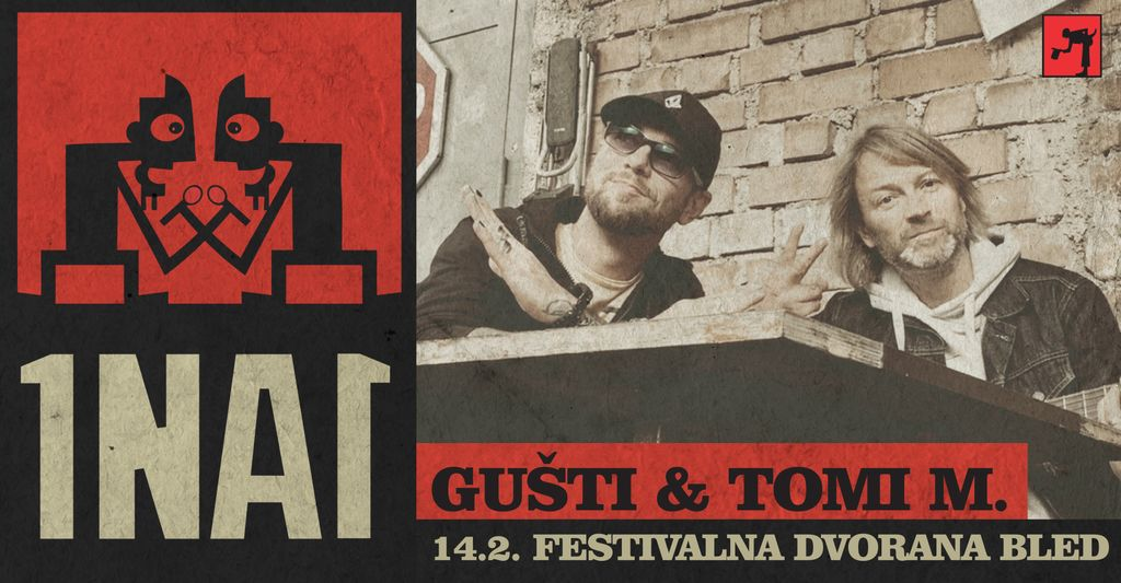 1NA1: Gušti & Tomi M.