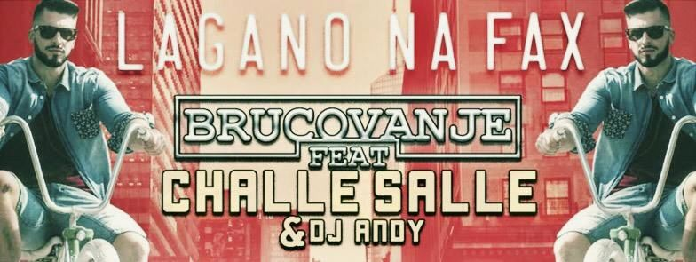 Lagano Na Fax feat. Challe Salle & DJ Andy