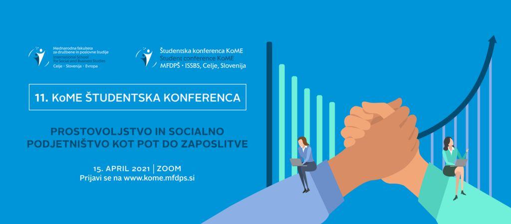 """KoME Študentska konferenca """"Prostovoljstvo in socialno podjetništvo kot pot do zaposlitve"""""""