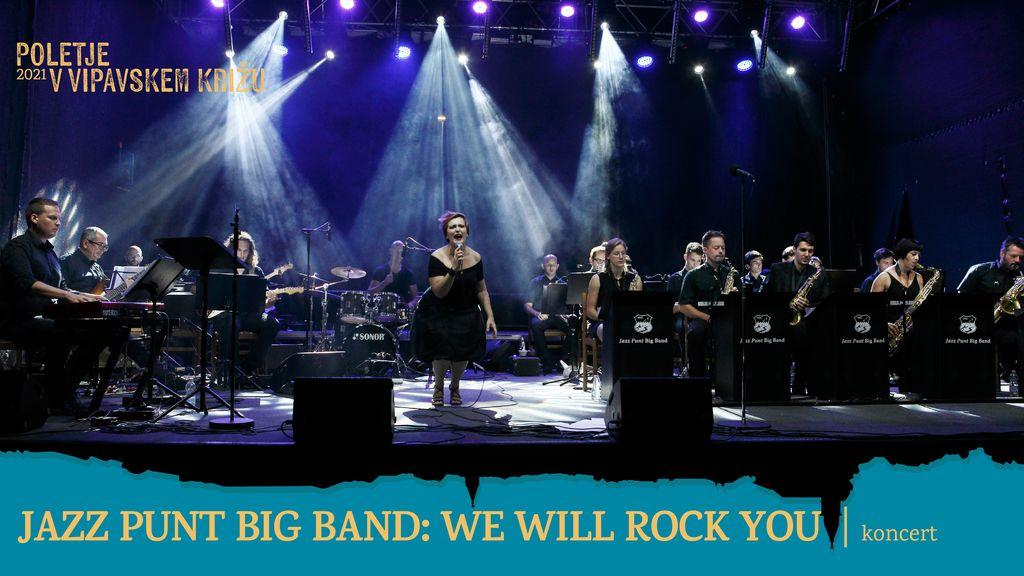 Jazz Punt Big Band: We Will Rock You I Poletje v Vipavskem Križu 2021