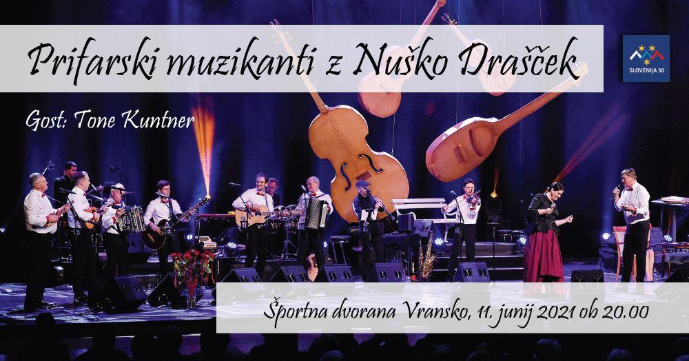 Koncert ob 30-letnici razglasitve in obrambe samostojne RS - PRIFARSKI MUZIKANTI Z NUŠKO DRAŠČEK