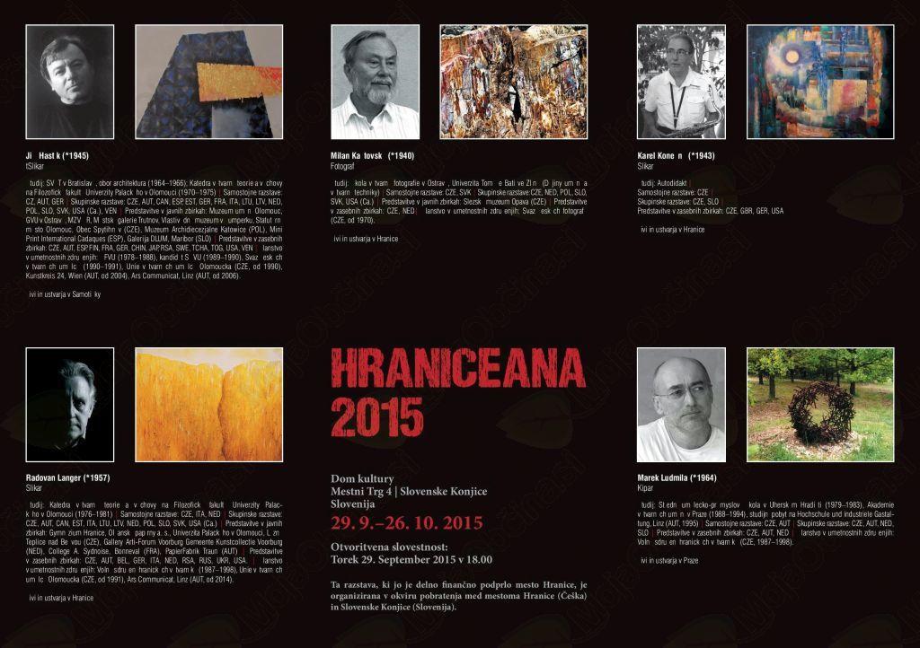 Razstavo HRANICEANA 2015 si lahko ogledate še vse do 26. 10. 2015, v Veliki galeriji Doma kulture. Prijazno povabljeni!