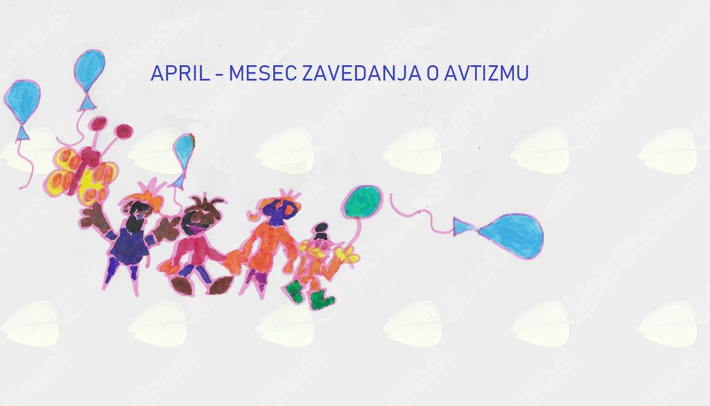 April - mesec posvečen avtizmu