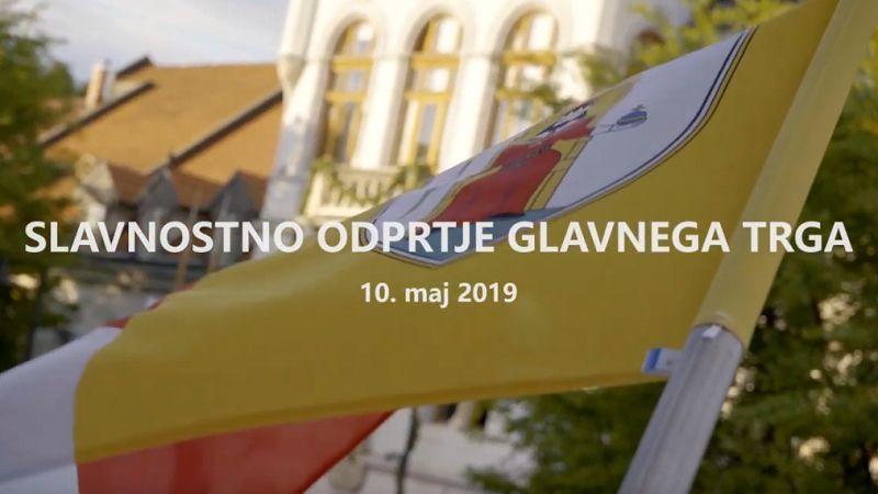 Video: Slavnostno odprtje Glavnega trga