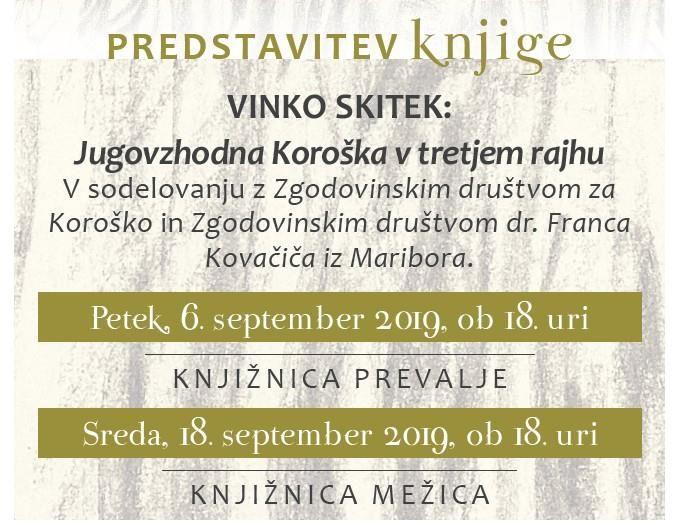 """Predstavitev knjige, Vinko Skitek """"Jugovzhodna Koroška v tretjem rajhu"""""""