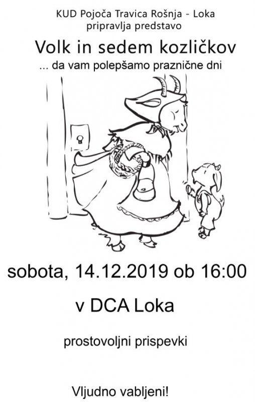 PREDSTAVA VOLK IN SEDEM KOZLIČKOV - 14. 12. 2019, V DCA LOKA