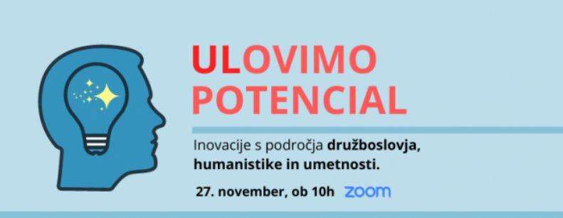 Ulovimo potencial! Inovacije s področja družboslovja, humanistike in umetnosti