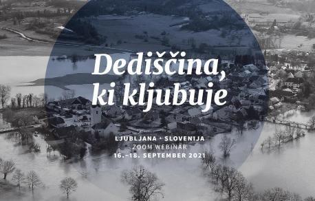 """""""Dediščina, ki kljubuje"""": 4. Mednarodni znanstveni simpozij ICOMOS Slovenija"""