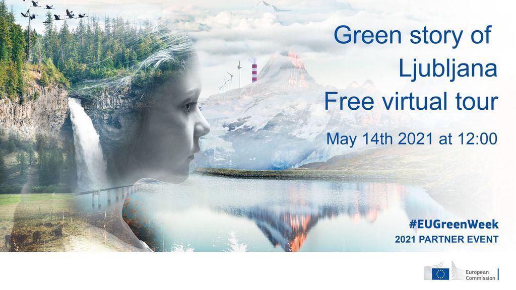 Virtualno doživetje zelene Ljubljane del iniciative Zelenega tedna EU 2021
