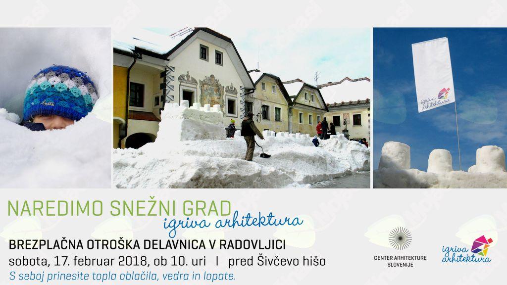 Snežni grad - delavnica za otroke na Linhartovem trgu