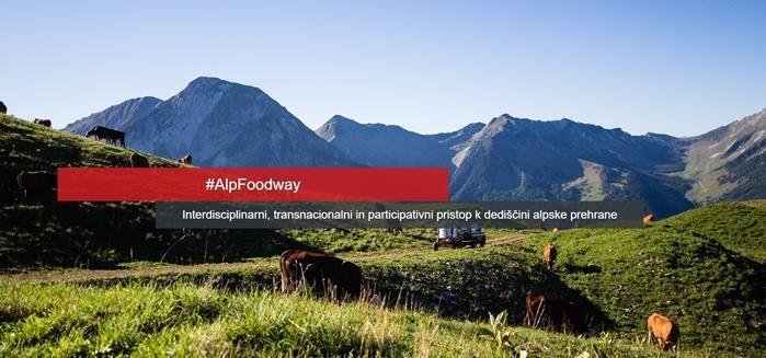 Podpora nominaciji alpske prehranske dediščine za vpis na Unescov seznam