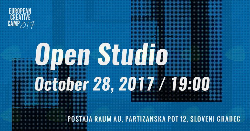 """""""Open Studio - European Creative Camp 017"""""""