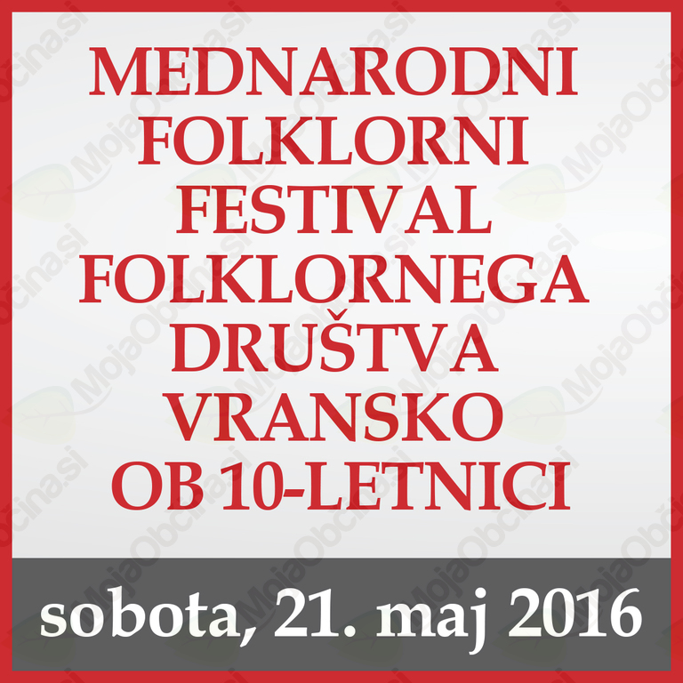 MEDNARODNI FOLKLORNI FESTIVAL OB 10-LETNICI FOLKLORNEGA DRUŠTVA VRANSKO
