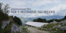 Dokumentarni film Sir s sedmimi skorjami