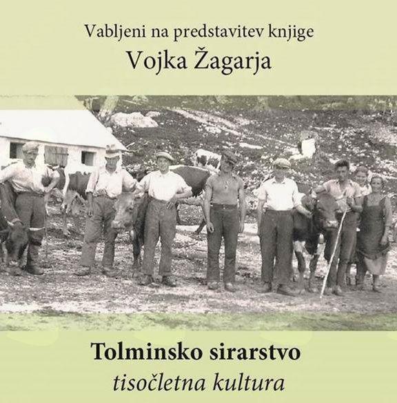 Predstavitev knjige Tolminsko sirarstvo: tisočletna kultura.