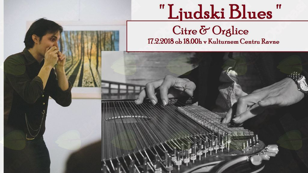 Ljudski Blues: Miha Erič-Orglice & mag. Natalija Šepul-Citre