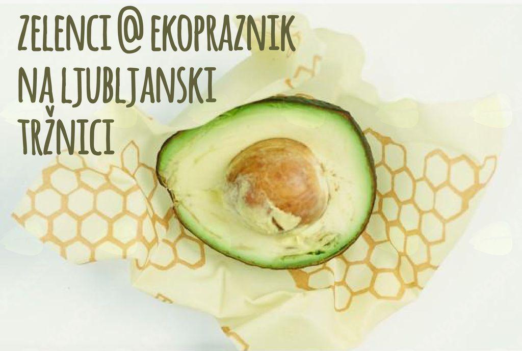 Zelenci @ Ekopraznik na ljubljanski tržnici