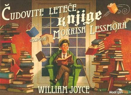 Pravljično doživljanje in ustvarjanje v Knjižnici Vojnik, Čudovite leteče knjige gospoda Morrisa Les