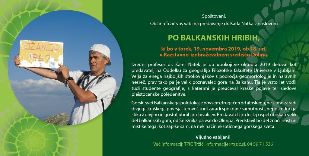 Vabljeni na predavanje Po balkanskih hribih v RIS Dolina