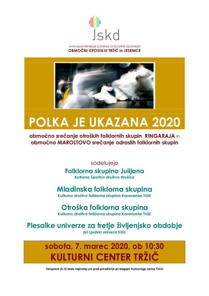 Polka je ukazana 2020