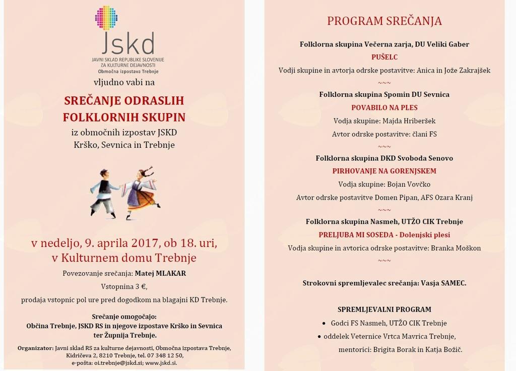 Srečanje odraslih folklornih skupin iz območnih izpostav JSKD Krško, Sevnica in Trebnje