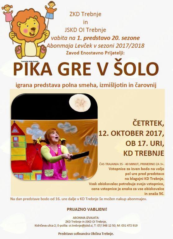 1. predstava 20. sezone abonmaja Levček: PIKA GRE V ŠOLO (Zavod Enostavno Prijatelji)