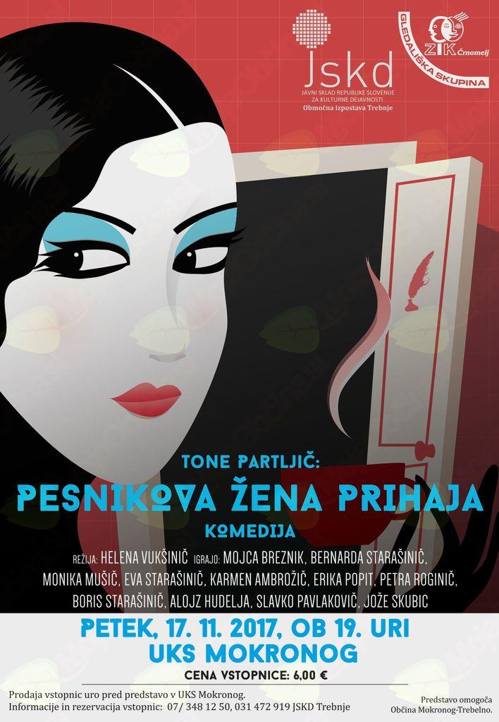 Komedija Toneta Partljiča Pesnikova žena prihaja v Mokronogu