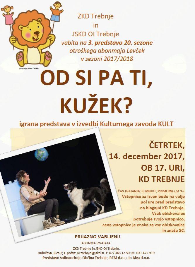 Tretja predstava v okviru Otroškega abonmaja Levček: Od kod si pa ti, kužek?