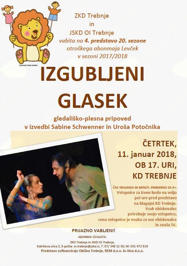 GLEDALIŠKO - PLESNA PRIPOVED IZGUBLJENI GLASEK: 4. predstava 20. sezone otroškega abonmaja Levček