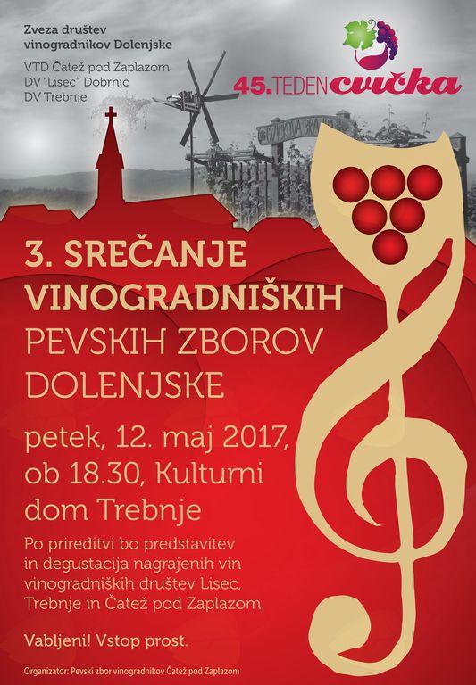 Srečanje vinogradniških pevskih zasedb Dolenjske v okviru 45. Tedna cvička