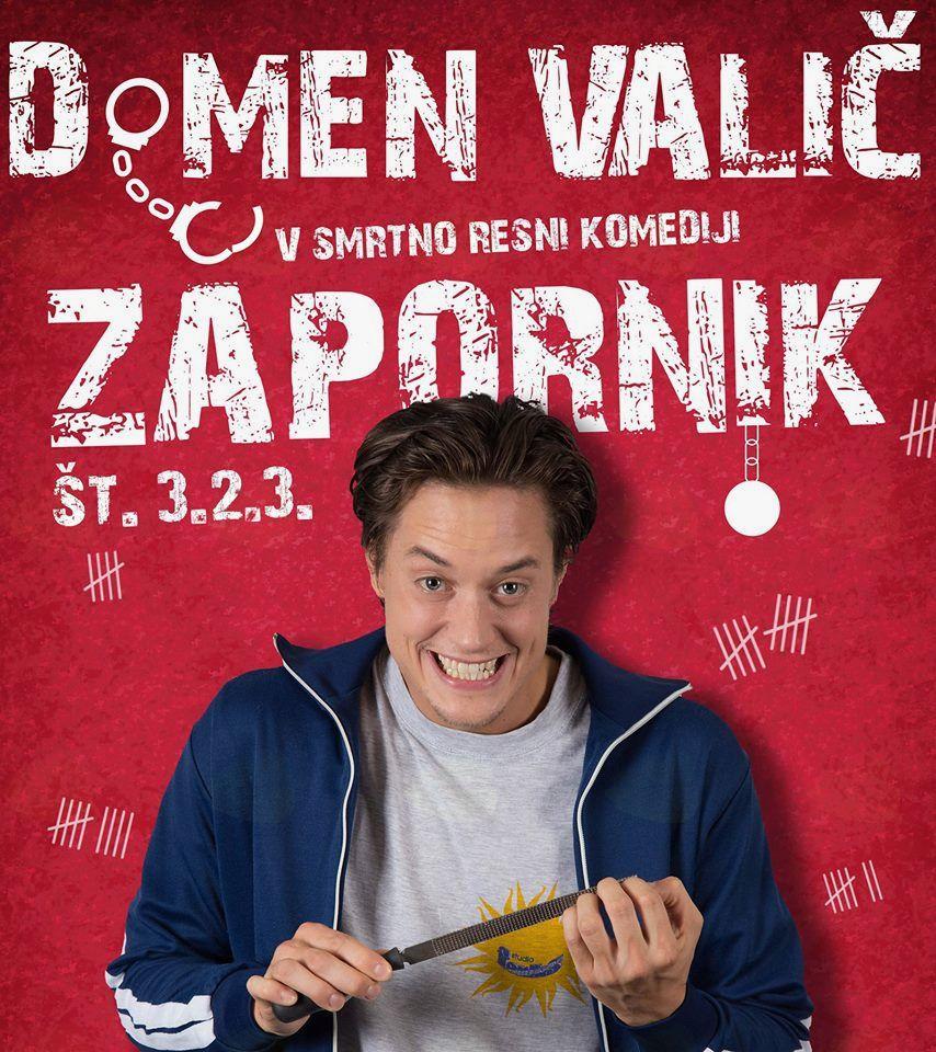 Domen Valič v smrtno resni komedij ZAPORNIK št. 3.2.3.