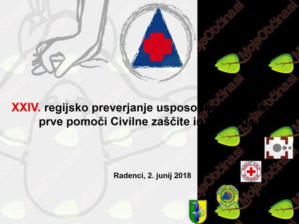 24. regijsko preverjanje usposobljenosti ekip prve pomoči Civilne zaščite in Rdečega križa