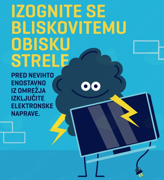 Bodite hitrejši od strele. Še pred nevihto in ob odhodu na dopust iz omrežja izklopite elektronske naprave.