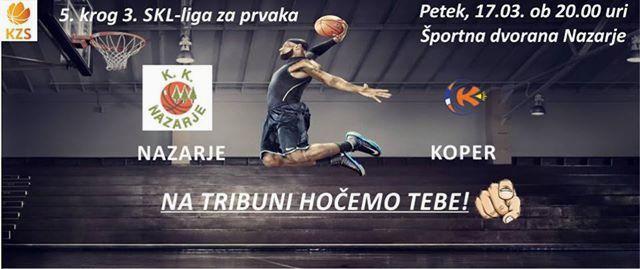 Košarkarska tekma: Nazarje - Koper