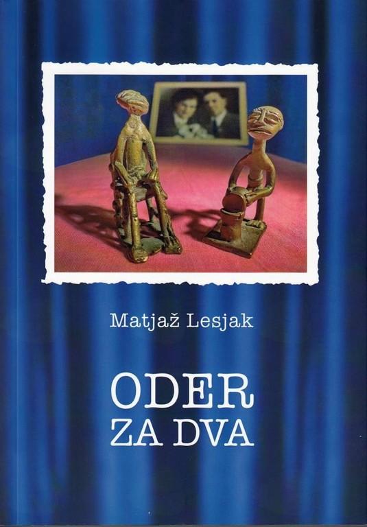 Predstavitev knjige Matjaža Lesjaka Oder za dva