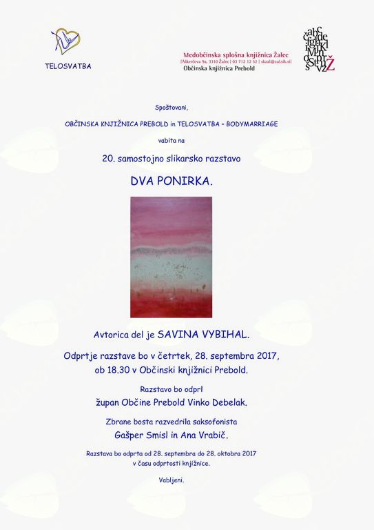 DVA PONIRKA - Odprtje razstave likovnih del, razstavljala bo Savina Vybihal