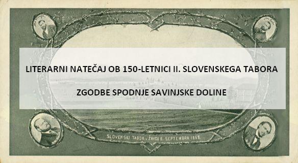 LITERARNI NATEČAJ OB 150-LETNICI II. SLOVENSKEGA TABORA