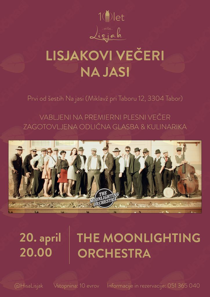 Lisjakovi večeri Na jasi: The Moonlighting Orchestra