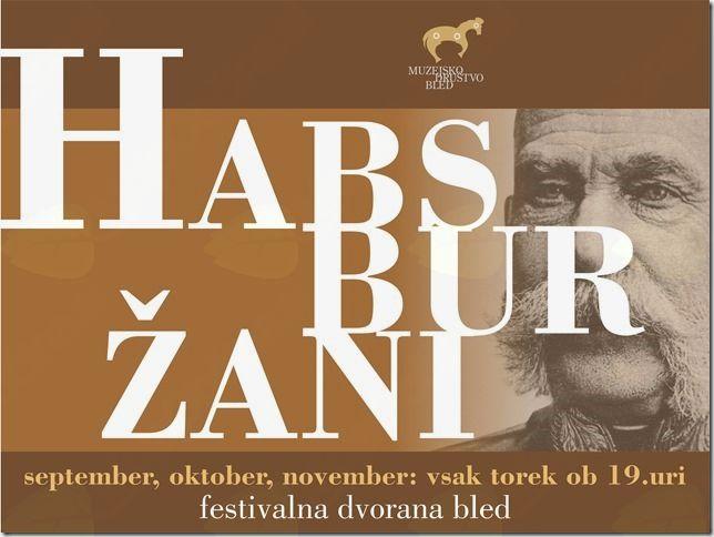 Habsburžani prihajajo na Bled!
