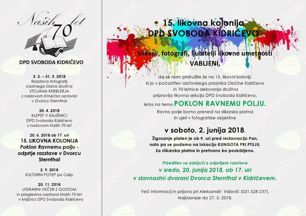 "15. LIKOVNA KOLONIJA DPD SVOBODA KIDRIČEVO ""POKLON RAVNEMU POLJU"""