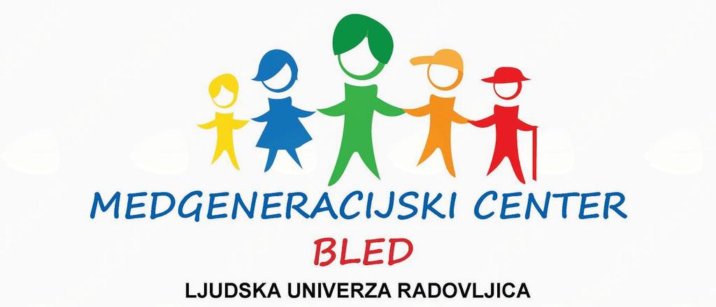 Seznam aktivnosti v okviru Medgenercijkega centra Bled