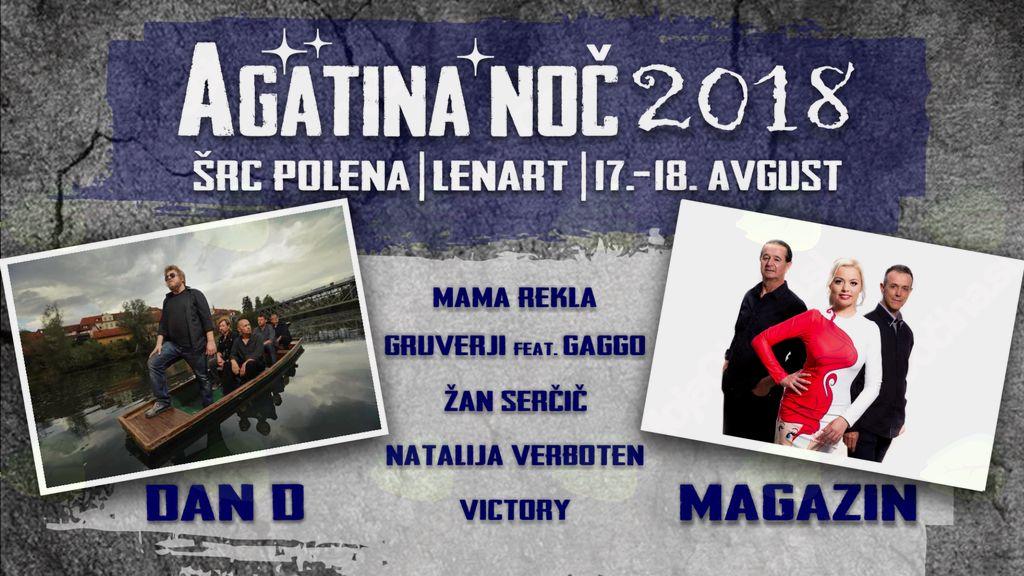 Agatina noč 2018 Dan D/Magazin/Mama rekla/Natalija Verboten