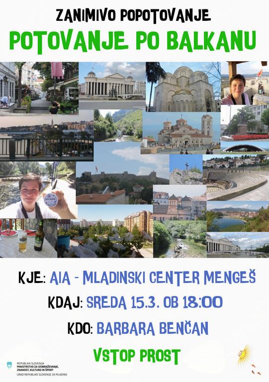 Zanimivo popotovanje - Potovanje po Balkanu