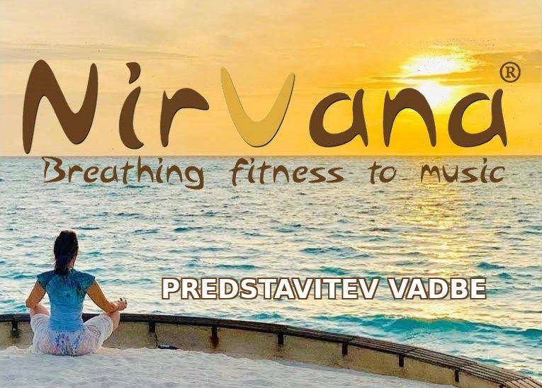 Predstavitev vadbe Nirvana