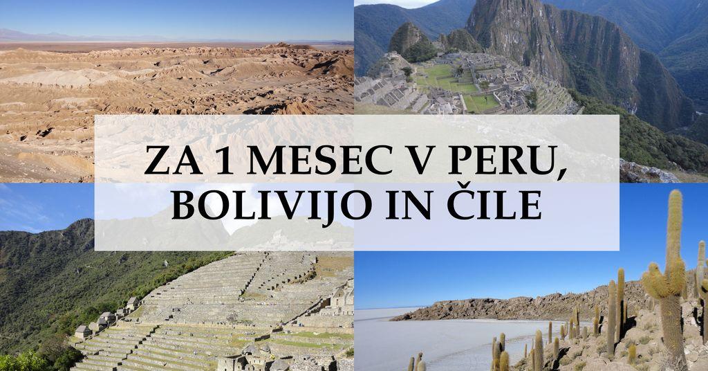 Za en mesec v Peru, Bolivijo in Čile