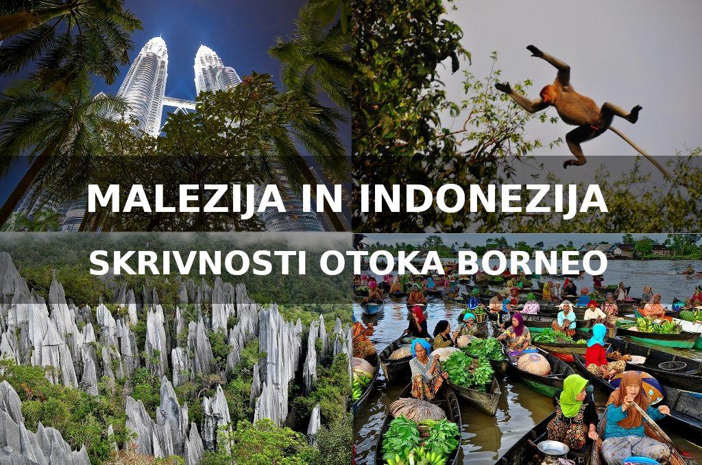 Malezija in Indonezija - Po otoku Borneo