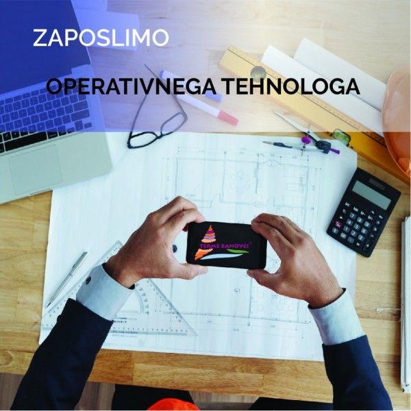 Prijavi se na delovno mesto OPERATIVNI TEHNOLOG