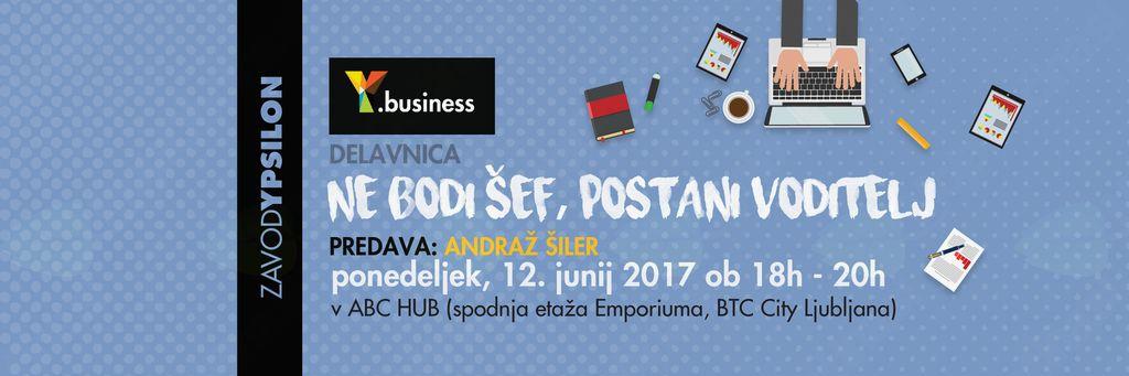 Y.business delavnica Ne bodi šef, postani voditelj