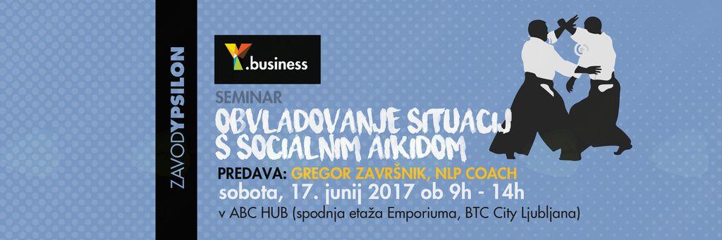 Y.business seminar Obvladovanje situacij s socialnim aikidom