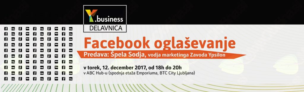 Y.business delavnica Facebook oglaševanje